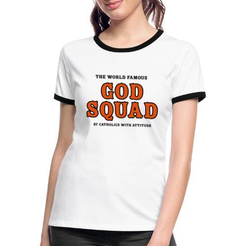 GOD SQUAD - Women's Ringer T-Shirt