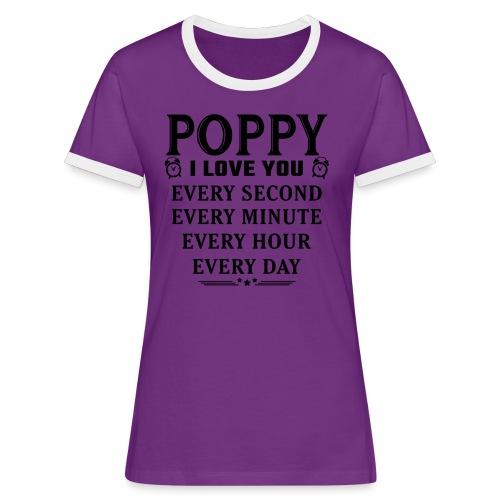 I Love You Poppy - Women's Ringer T-Shirt