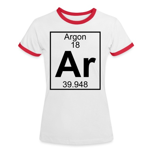 Argon (Ar) (element 18) - Women's Ringer T-Shirt
