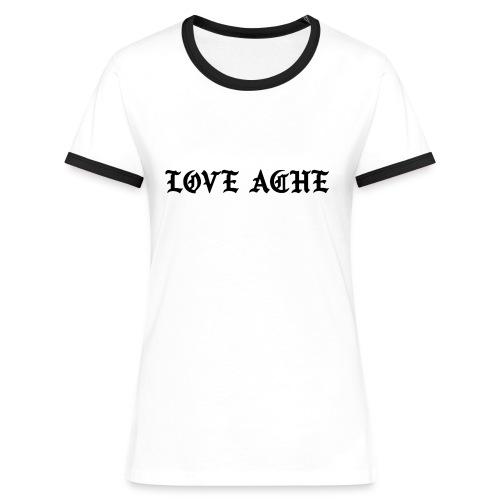 LOVE ACHE - Vrouwen contrastshirt