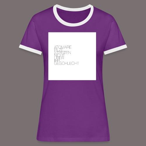 Atomare Pilze streiten nicht über ihr Geschlecht. - Frauen Kontrast-T-Shirt