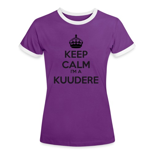 Kuudere keep calm - Women's Ringer T-Shirt