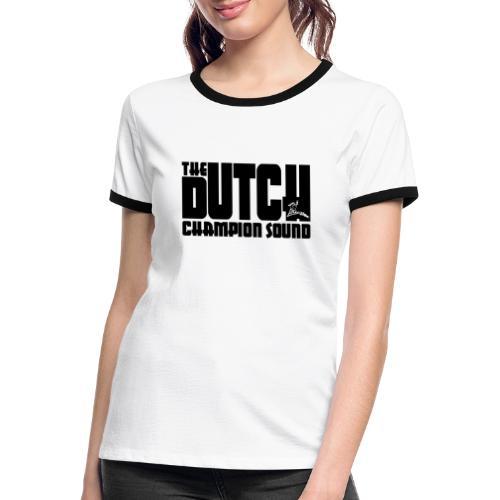 The Dutch Champion Sound BLACK - Women's Ringer T-Shirt
