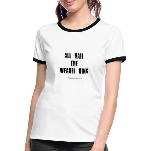 The Weasel Kings - Women's Ringer T-Shirt