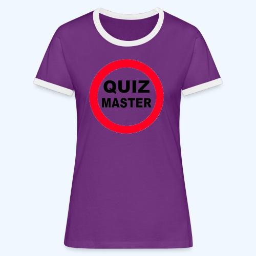 Quiz Master Stop Sign - Women's Ringer T-Shirt