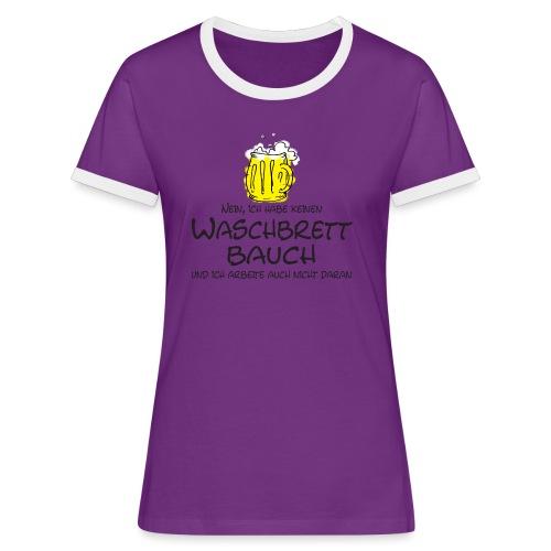 Waschbrettbauch; - Frauen Kontrast-T-Shirt