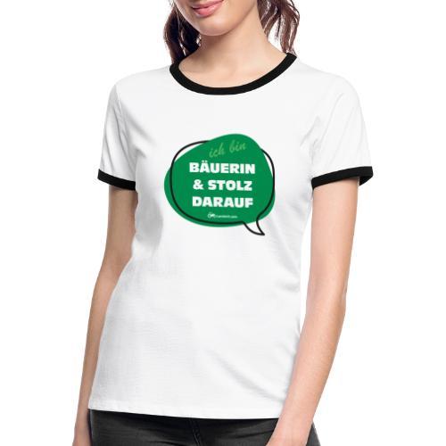 Bäuerin und stolz darauf - Frauen Kontrast-T-Shirt