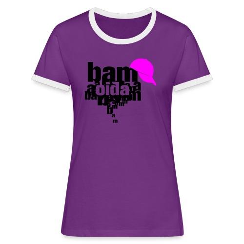 bam oida bam - Frauen Kontrast-T-Shirt