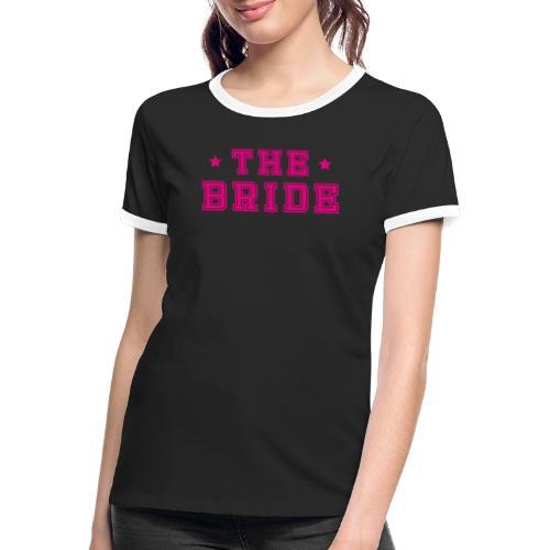Braut Pink Junggesellenabschied JGA - Frauen Kontrast-T-Shirt
