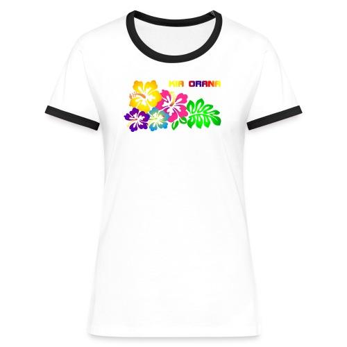 Kia orana - Frauen Kontrast-T-Shirt