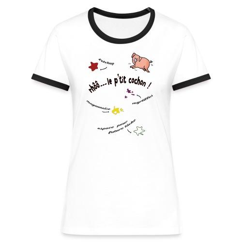 Rhoo le ptit cochon ! (version pour fond blanc) - T-shirt contrasté Femme