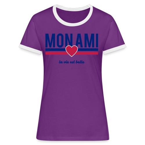 Mon Ami - Women's Ringer T-Shirt