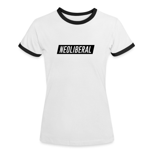 NEOLIBERAL - Frauen Kontrast-T-Shirt
