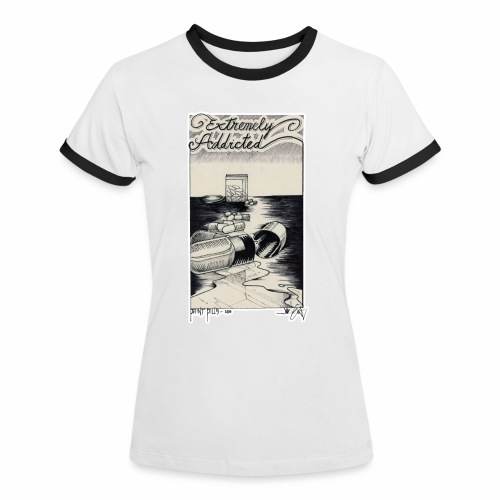 EXTREMELY ADDICTED - Women's Ringer T-Shirt
