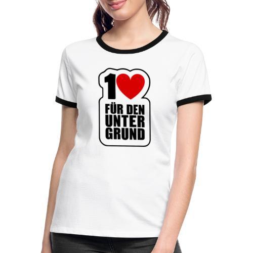 1 Herz für den Untergrund - Original Logo - Frauen Kontrast-T-Shirt