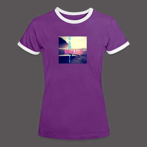 Hawaii Mahalo - Frauen Kontrast-T-Shirt