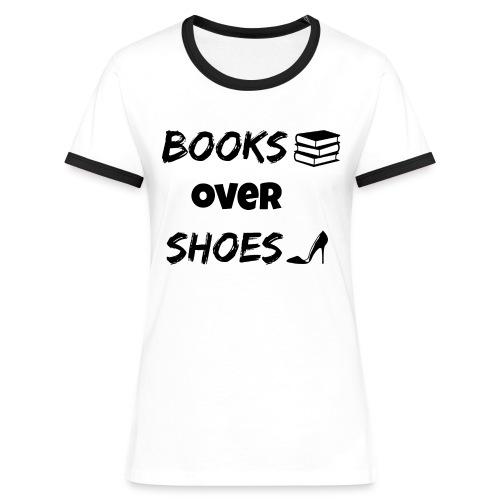 Books Over Shoes 2 - Women's Ringer T-Shirt