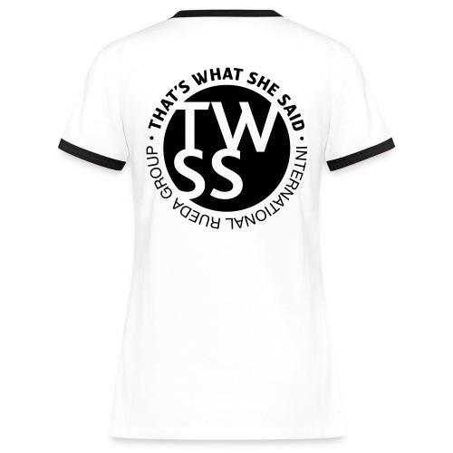 TWSS logo - That's What She Said - International - Frauen Kontrast-T-Shirt