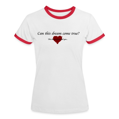 One more touch 1b copy png - Women's Ringer T-Shirt