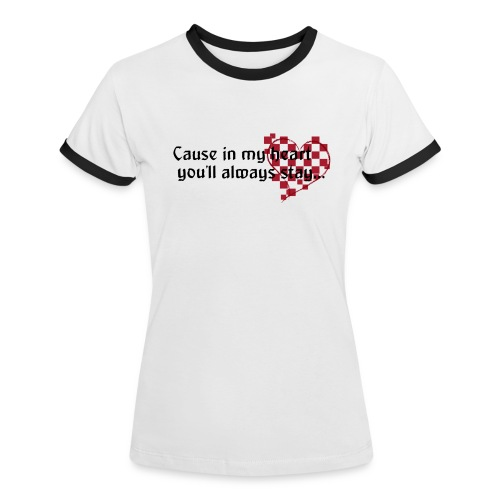 Some dreams dont go away 1b png - Women's Ringer T-Shirt