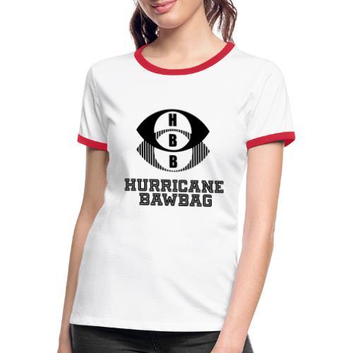 Hurricane BawBag HBB T Shirt - Women's Ringer T-Shirt