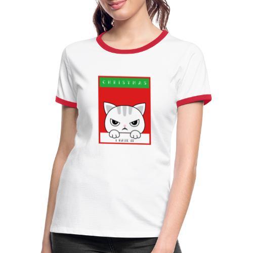 Ik haat kerstmis boze kat - Vrouwen contrastshirt