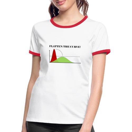 Flatten the curve - Women's Ringer T-Shirt