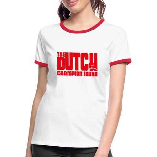 The Dutch Champion Sound RED - Women's Ringer T-Shirt