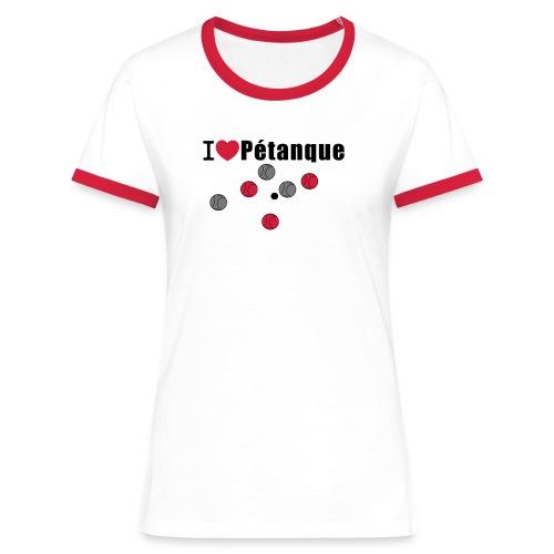 I Love Petanque - Frauen Kontrast-T-Shirt