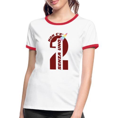 Logo nonceduesenzauno - Maglietta Contrast da donna