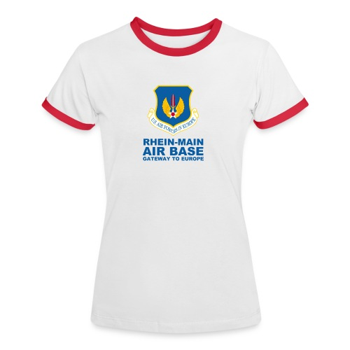 Rhein Main Air Base - Women's Ringer T-Shirt