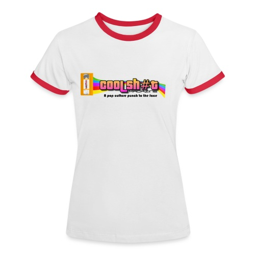 Cool Sh#t Magazine, Official Cool Wear - Women's Ringer T-Shirt
