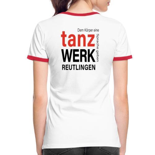 Tanzwerk - Standard - schwarz - Frauen Kontrast-T-Shirt
