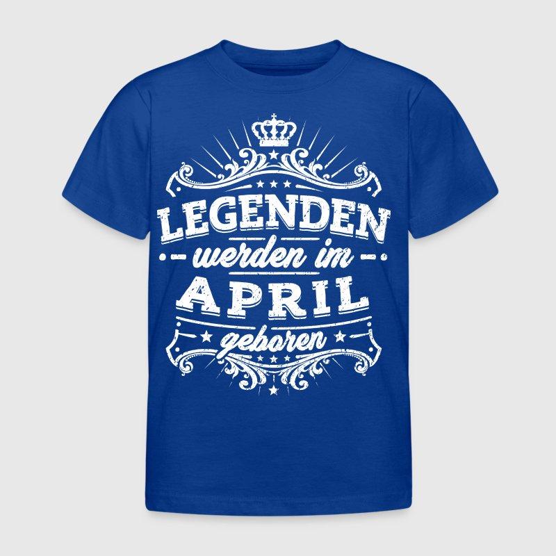 Les légendes sont nés en Avril - T-shirt Enfant