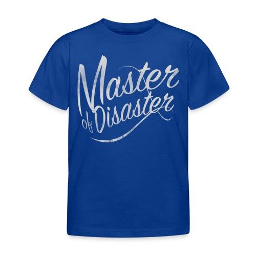 Meister der Katastrophe - Kinder T-Shirt