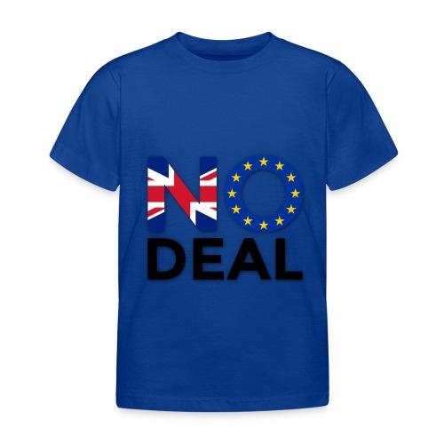 No Deal - Kids' T-Shirt
