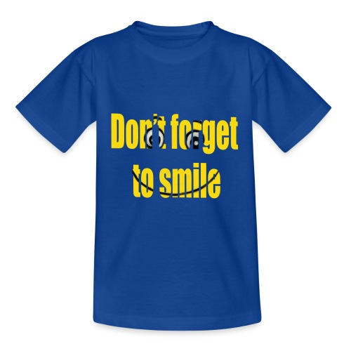 Don t forget to smile - Kinderen T-shirt