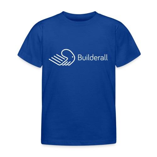 Builderall - Maglietta per bambini