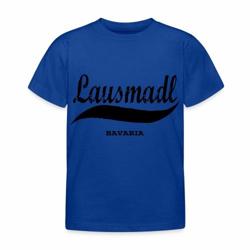 LAUSMADL BAVARIA - Kinder T-Shirt
