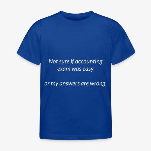 Easy Exam - Kids' T-Shirt