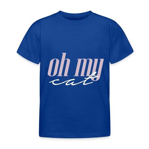 Oh my cat - Camiseta niño