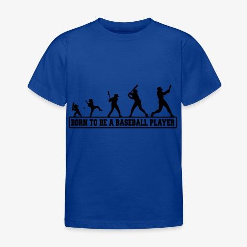 Born baseballt shirt - T-shirt Enfant