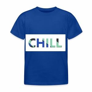 CHILL - Kinder T-Shirt