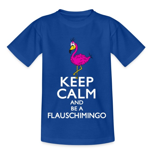 Keep calm and be a Flauschimingo - Kinder T-Shirt