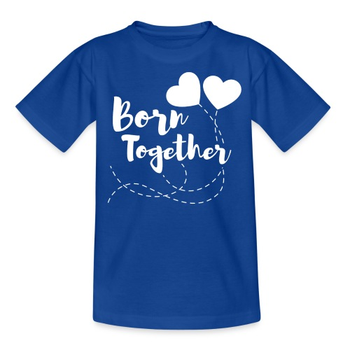 Born together Geschwister Zwillinge Partnerlook - Kinder T-Shirt