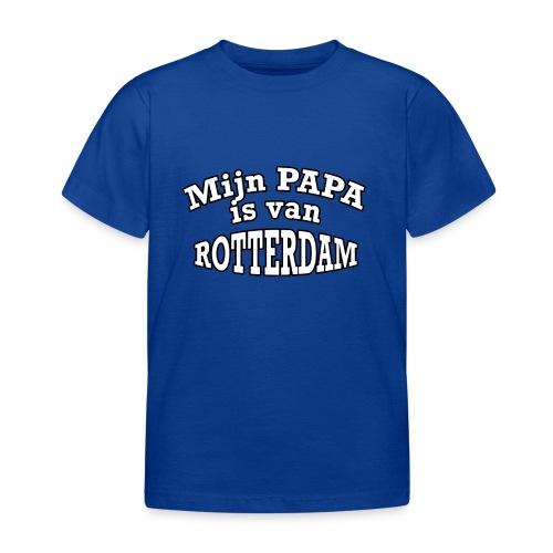 Mijn Papa is van Rotterdam - Kinderen T-shirt