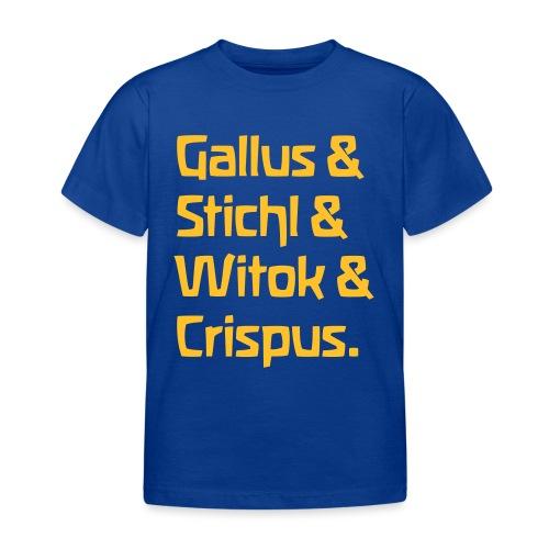 Gallus Stichl Witok Crispus - Kinder T-Shirt