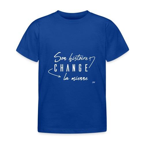 Son histoire change la mienne (blanc) - T-shirt Enfant