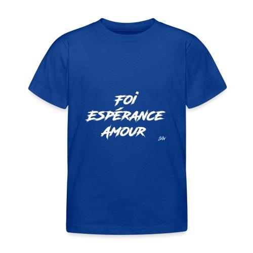 Foi Espérance Amour - T-shirt Enfant