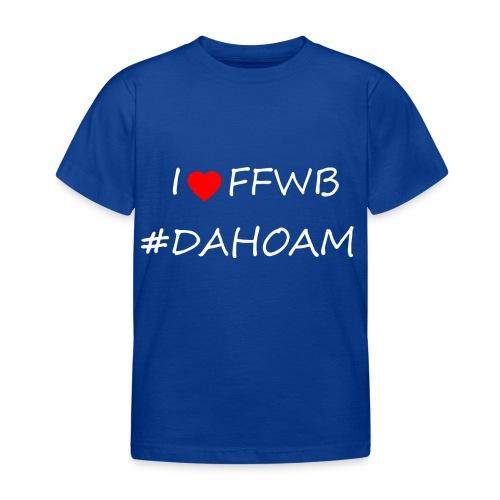 I ❤️ FFWB #DAHOAM - Kinder T-Shirt